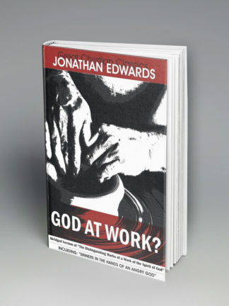 god-at-work-johnathan-edward